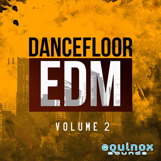 Equinox Sounds Dancefloor EDM Vol 2 WAV MiDi