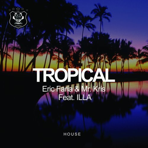 Eric Faria, Illa, Mr. Kris - Tropical [MM 140]