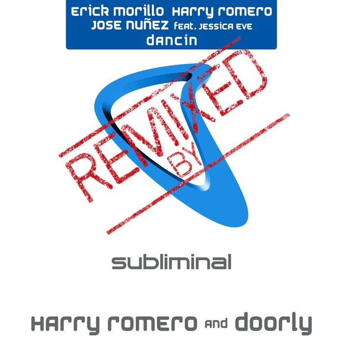 Erick Morillo, Harry Romero, Jose Nunez - Dancin' (Harry Romero & Doorly Remix) [SUB 326D]