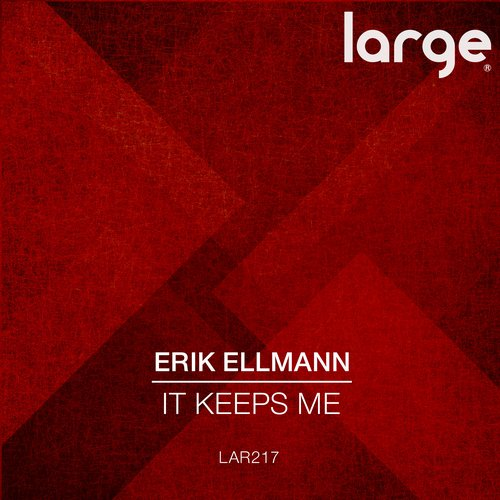 Erik Ellmann - It Keeps Me [LAR2017]