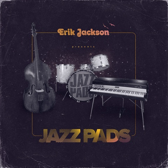Erik Jackson Presents Jazz Pads WAV MiDi