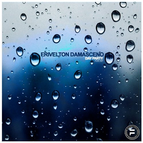 Erivelton Damasceno - Day Party [FLR 107]