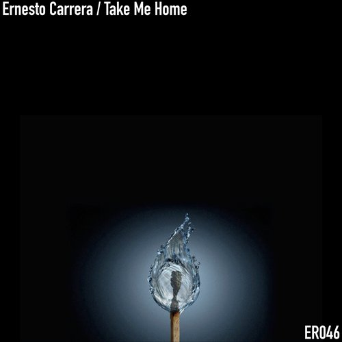 Ernesto Carrera - Take Me Home [ER046]