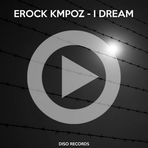 Erock Kmpoz - I Dream [DA034PM1S]