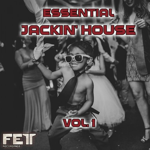 VA - Essential Jackin' House, Vol.1 [FETTLP023]