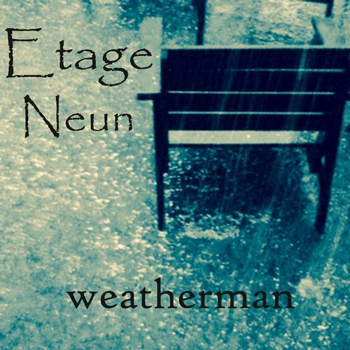 Etage Neun - Weatherman