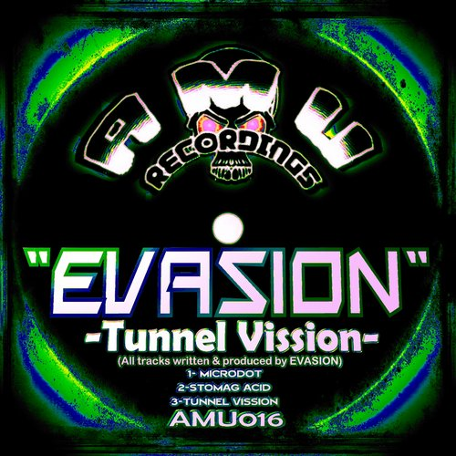 Evasion - TUNNEL VISSION [AMU016]