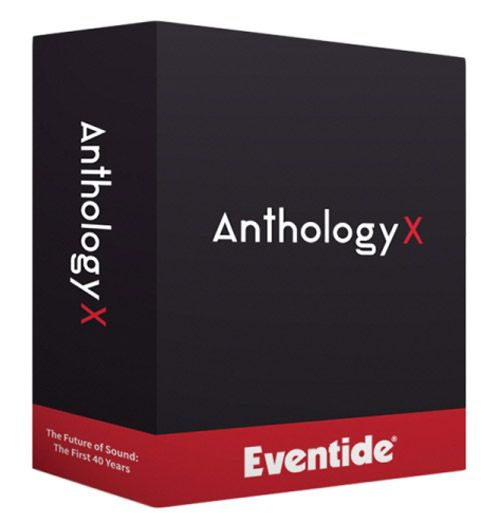 Eventide Anthology X v1.0.4 WIN VST-AudioUTOPiA