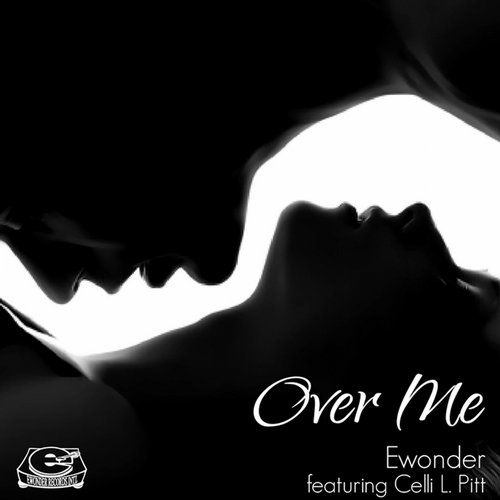 Ewonder, Celli Pitt - Over Me [ERI 00010]