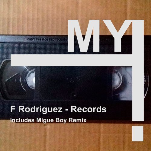 F Rodriguez - Records [MY004]