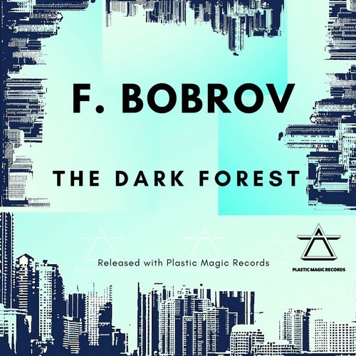 F.Bobrov - The Dark Forest [7630047148736]