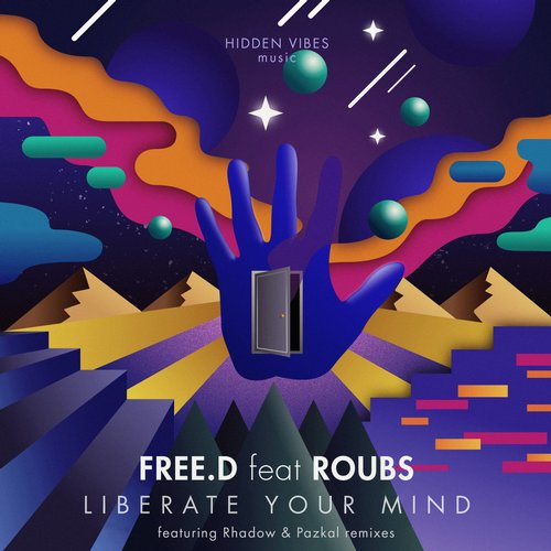 FREE.D, Roubs – Liberate Your Mind [HV002]