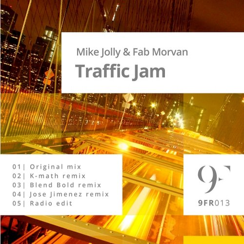 Fab Morvan, Mike Jolly - Traffic Jam [9FR013]