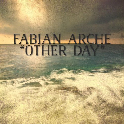 Fabian Arche - Other Day [YP348]