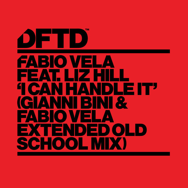 Fabio Vela feat. Liz Hill - I Can Handle It [DFTDS126D]