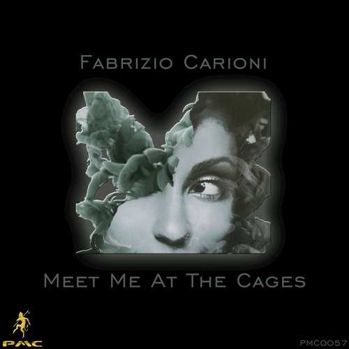 Fabrizio Carioni – Meet Me At The Cages [PMC0057]