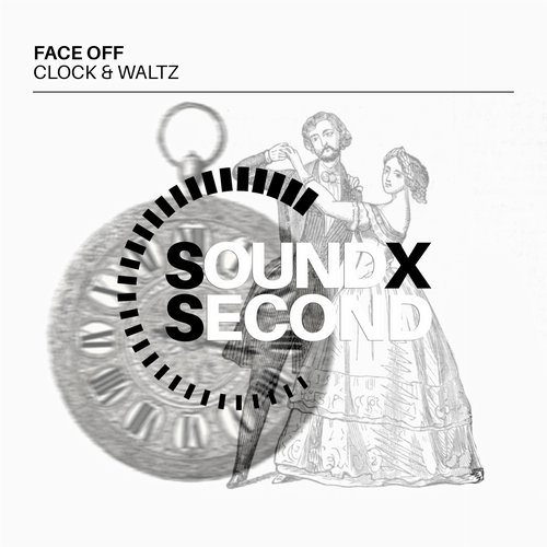 Face Off – Clock & Waltz [SOUNDPERSECOND022]