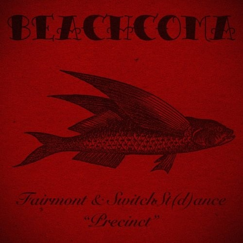 Fairmont, SwitchSt(d)ance – Precinct [BEACH053]