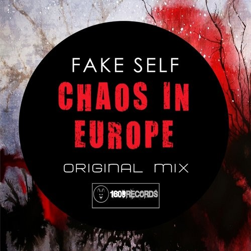 Fake Self - Chaos In Europe [1809REC042]