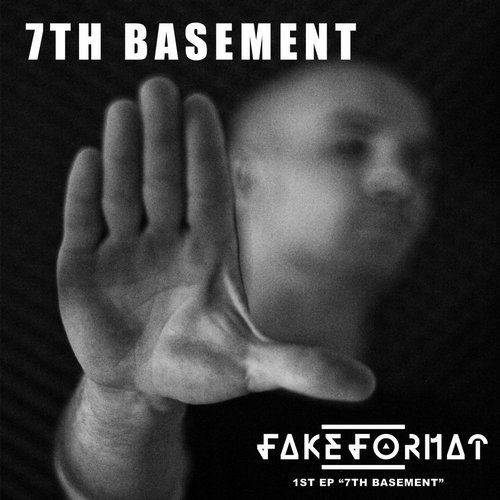 FakeFormat - 7th Basement [LLR008]