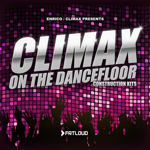 FatLoud Climax On The Dancefloor ACID WAV AIFF REX-DISCOVER