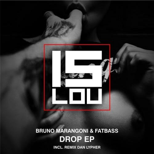 Fatbass, Bruno Marangoni - Drop [CAT48654]