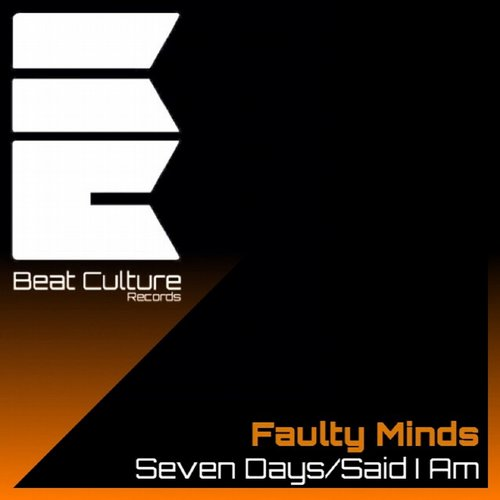 Faulty Minds - Seven Days / Said I Am [BCR 004]