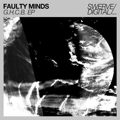 Faulty Minds - G.H.C.B. [SWD003]