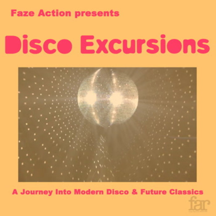 VA - Faze Action Presents Disco Excursions, Vol. 1 [FAR037]