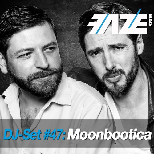 VA - Faze DJ Set #47: Moonbootica [DJS124INT]