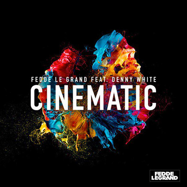 Fedde Le Grand & Denny White – Cinematic