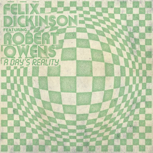 Felix Dickinson – A Day's Reality [FBR039D]