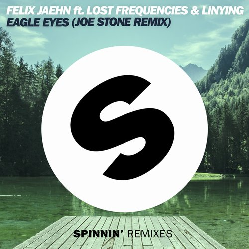 Felix Jaehn, Linying, Lost Frequencies – Eagle Eyes – Joe Stone Remix [SPRMX050]