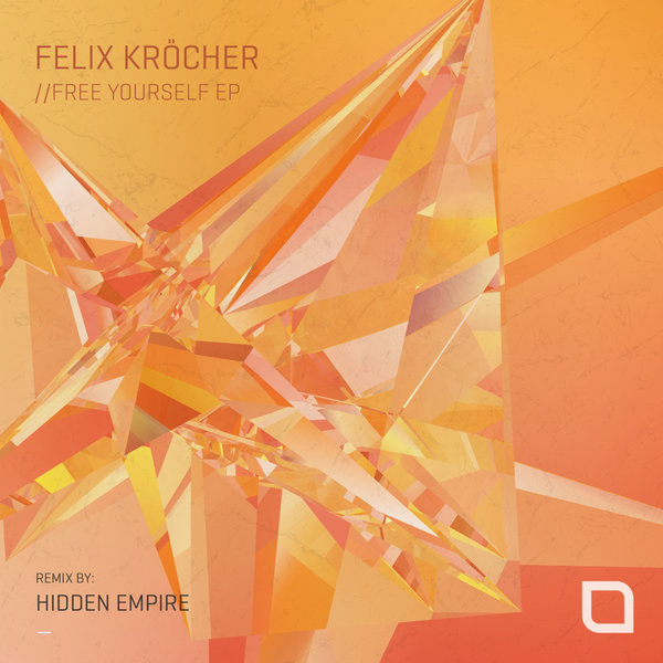 Felix Krocher - Free Yourself EP [TR319]