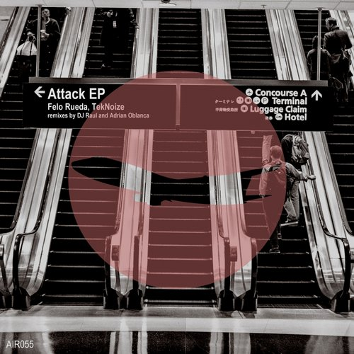 Felo Rueda, TekNoize – Attack EP [AIR055]