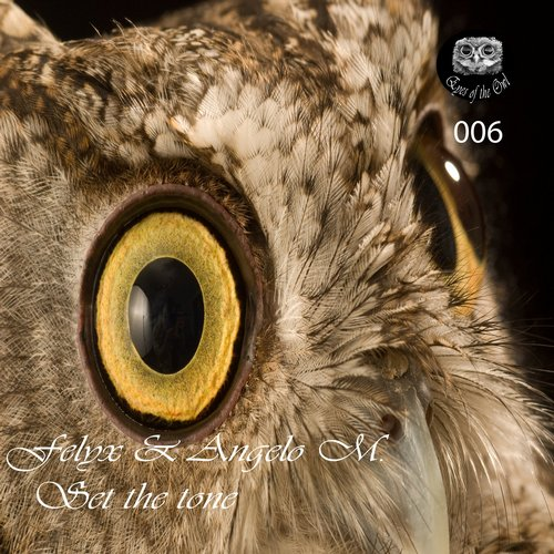 Felyx, Angelo M. - Set The Tone [006]