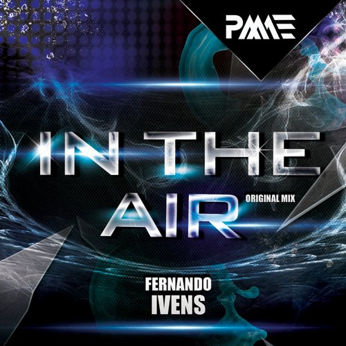 Fernando Ivens - In The Air [PMAE 196]