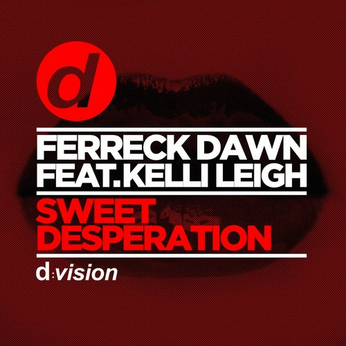 Ferreck Dawn, Kelli Leigh – Sweet Desperation [8014090076977]