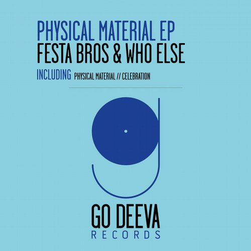 Festa Bros, Who Else – Physical Material EP [GDV1539]