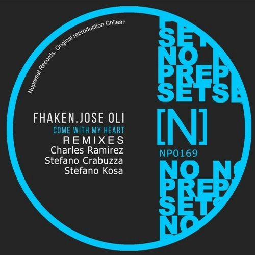 Fhaken, Jose Oli - Come With My Heart [NP0169]