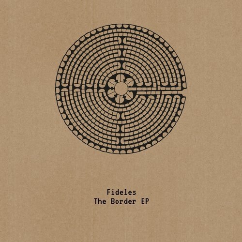 Fideles – The Border EP [ST009]