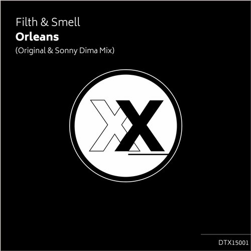 Filth & Smell - Orleans [DTX 15001]