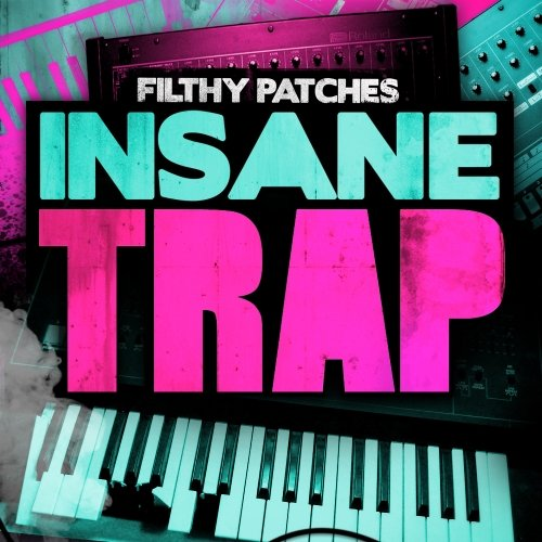 Filthy Patches Insane Trap Massive Patches for NI Massive