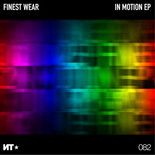 Finest Wear - In Motion EP [NT082]