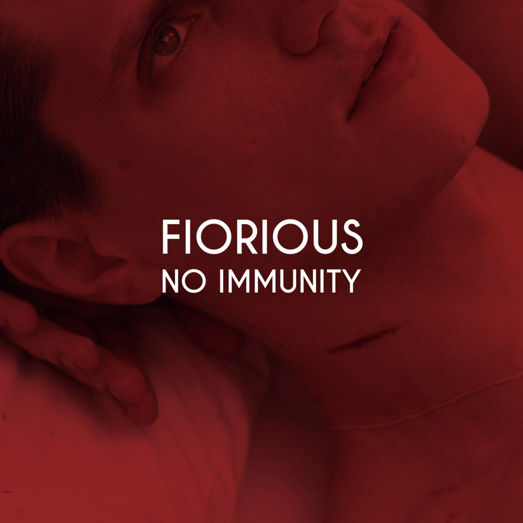 Fiorious – No Immunity [CAT48165]