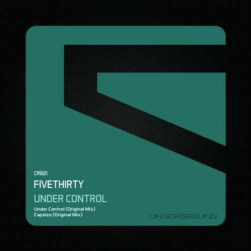 FiveThirty - Under Control [CR021]