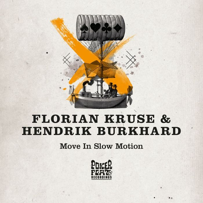 Florian Kruse & Hendrik Burkhard – Move in Slow Motion [PFR172]