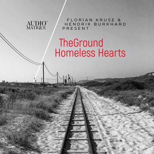 Florian Kruse & Hendrik Burkhard presents TheGround - Homeless Hearts [AM78]
