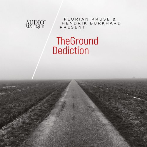 Florian Kruse & Hendrik Burkhard presents TheGround – Dediction [AMCD11]