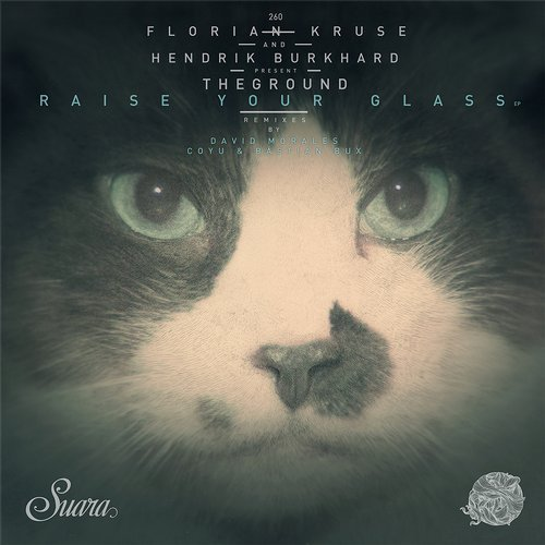 Florian Kruse, Hendrik Burkhard, TheGround – Raise Your Glass EP [SUARA260]